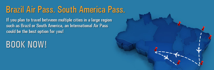 BRAZIL AIRPASS AND SOUTH AMERICA AIRPASS